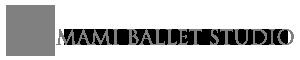 Mami Ballet Studio -マミバレエスタジオ-